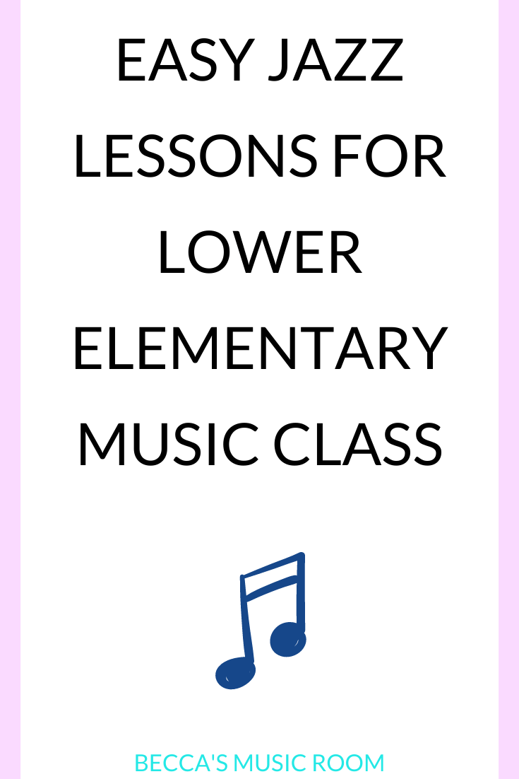 Easy and Fun Jazz Lessons for Elementary Music Class. These jazz lessons help students to practice singing, high and low, rhythm, and learn about jazz all at the same time! Perfect for Black History month, jazz month, or any time of year! Becca's Music Room