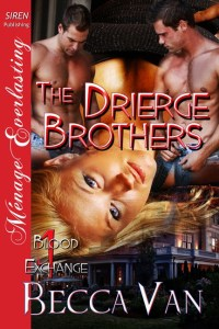 Blood Exchange 1 - The Drierge Brothers - By Becca Van Erotic Romance