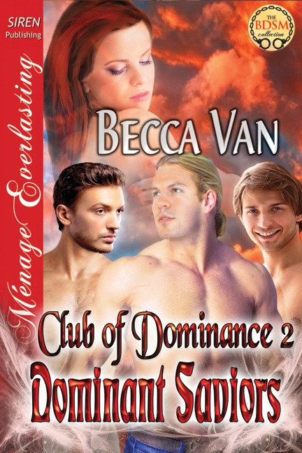 Club Of Dominance 2 – Dominant Saviors – Blurb