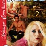 Elite Dragons 3 - Three To The Rescue - By Becca Van Erotic Romance