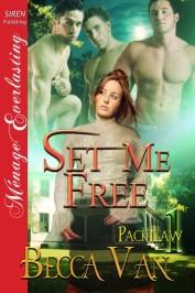 Pack Law 1 – Set Me Free - By Becca Van Erotic Romance