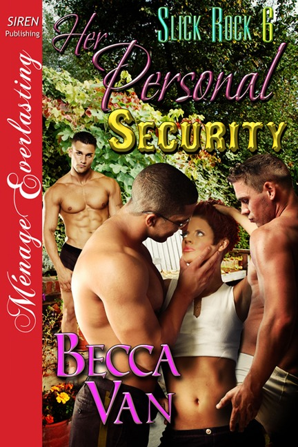 Slick Rock 6 – Her Personal Security – Blurb