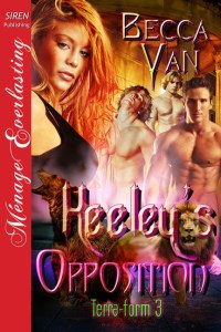 Terra-Form 3 - Keeley's Opposition - By Becca Van Erotic Romance