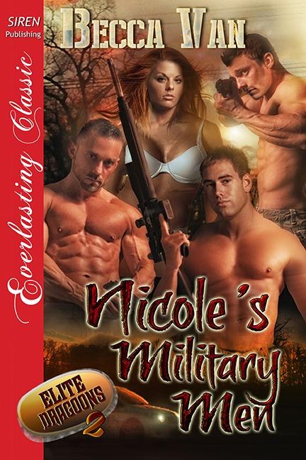 Elite Dragoons 2 – Nicole's Military Men – Blurb