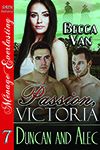 Passion, Victoria 7 - Duncan and Alec - By Becca Van