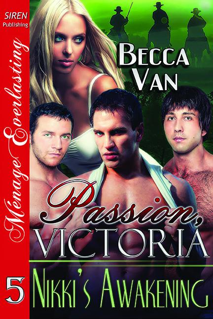 Passion, Victoria 5 - Nikki's Awakening