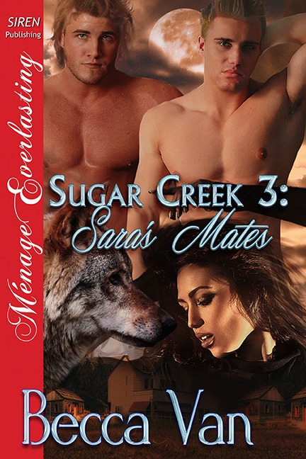 Sugar Creek 3 – Sara's Mates – Excerpt