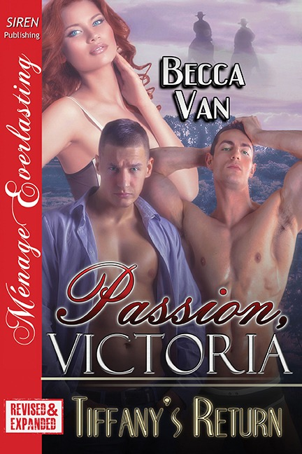Passion, Victoria 11 – Tiffany's Return – Excerpt