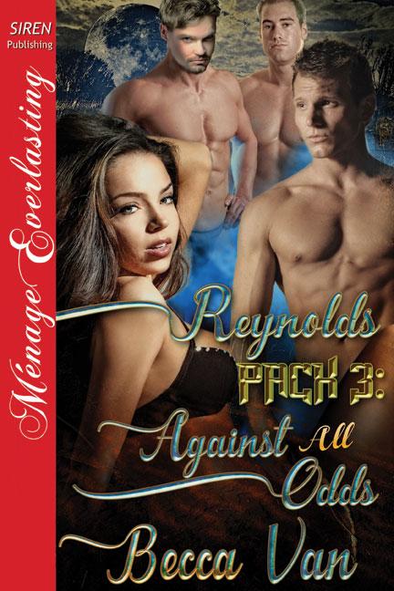 Reynolds Pack 3 – Against all Odds – Blurb