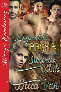 Reynolds Pack 4 - Surprise Mate by Becca Van Erotic Romance