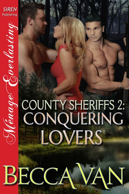 County Sheriffs 2 – Conquering Lovers – Excerpt