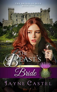 Jayne Castel's The Beasts Bride, (The Brides of Skye Book 1)