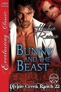 Heather Rainier's Bunny and the Beast, (Divine Creek Ranch 22).