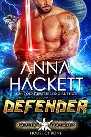 Galactic Gladiators series, House of Rone, by Anna Hackett