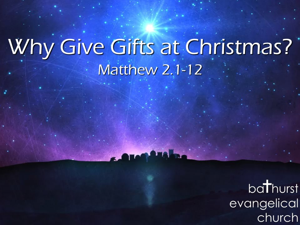 Why give gifts at Christmas?