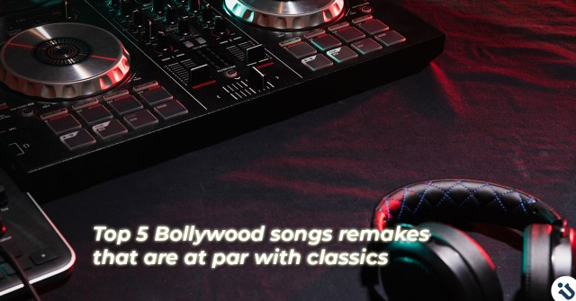 Bollywood songs remakes