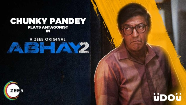 Chunky Pandey Plays Antagonist in Digital Debut 'Abhay 2'