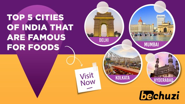 Top 5 Cities of India that are Famous for Foods