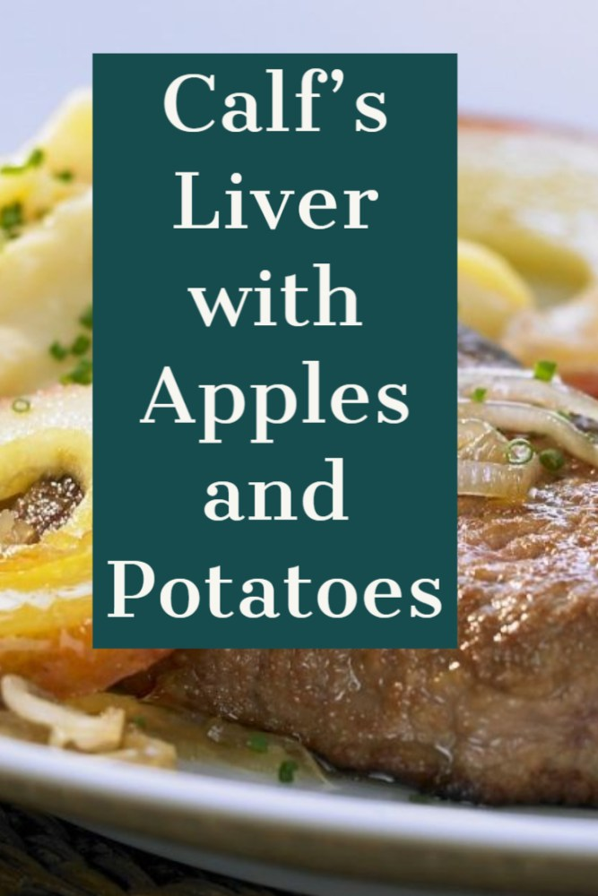 Calf's Liver with Apples and Potatoes
