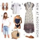 New Summer Arrivals At Nordstrom
