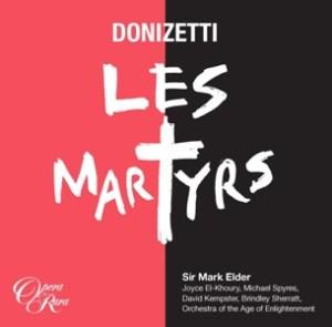 les-martyrs-opera-rara
