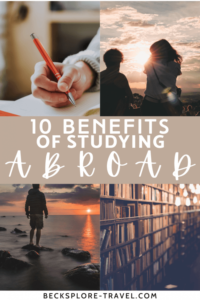 10 Benefits of studying abroad #studyabroad