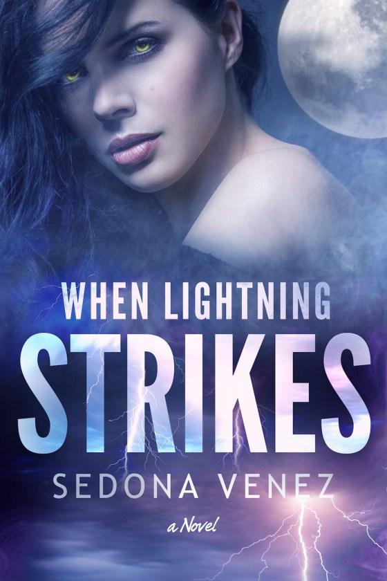 When Lightening Strikes_Sedona Venez