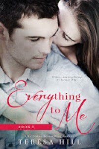 everything to me 1