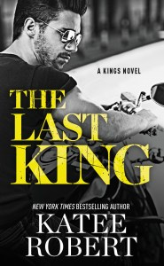 The Last King by Katee Robert cover