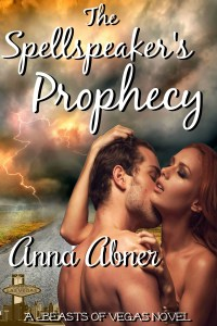 The Spellspeaker's Prophecy by Anna Abner cover