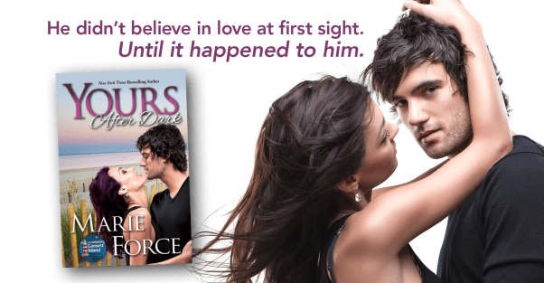 "YOURS AFTER DARK release day banner ""He didn't believe in love at first sight. Until it happened to him."""