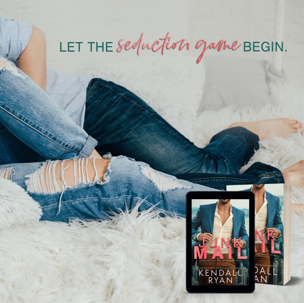 Teaser: Let the seduction game begin, JUNK MAIL by Kendall Ryan