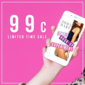 99 cent limited time sale! THE HOOK-UP EXPERIMENT by Emma Hart