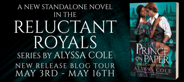 A new standalone novel in the Reluctant Royals series by Alyssa Cole A PRINCE ON PAPER blog tour banner