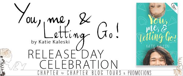 You, Me & Letting Go! by Katie Kaleski  release week celebration banner