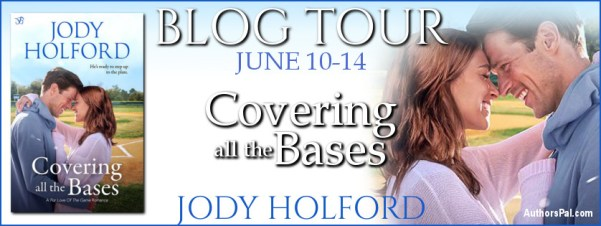 Covering All the Bases by Jody Holford blog tour banner