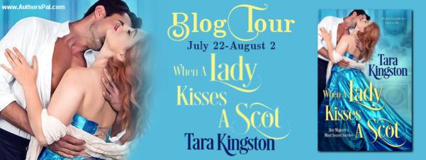 When a Lady Kisses a Scot by Tara Kingston tour banner