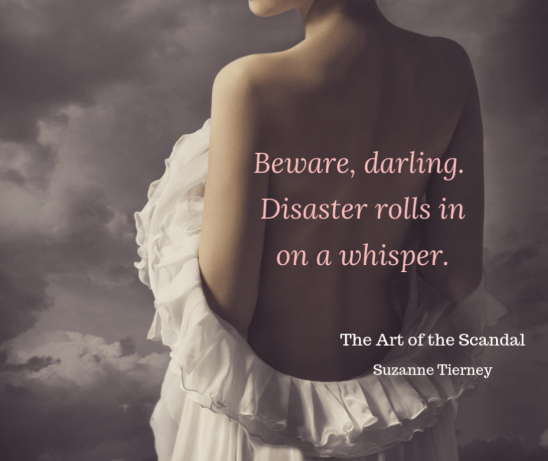 Beware, darling. Disaster rolls in on a whisper.