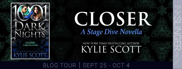 Closer A Stage Dive novella New York Times Bestselling Author Kylie Scott  Blog tour banner