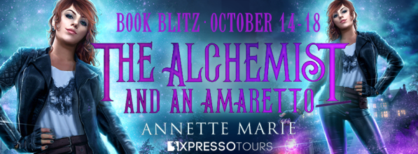The Alchemist and an Amaretto by Annette Marie book blitz banner