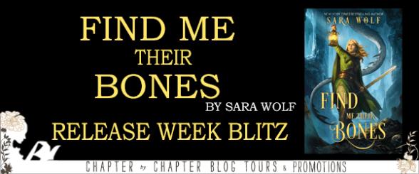 Find Me Their Bones by Sara Wolf release week blitz banner