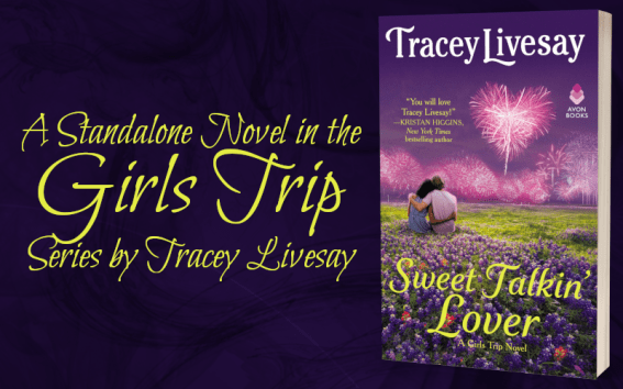 A standalone novel in the Girls' Trip series by Tracey Livesay SWEET TALKIN' LOVER tour banner
