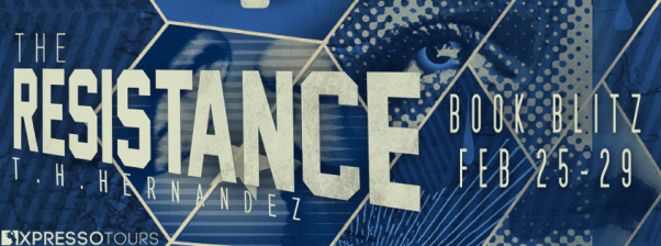 The Resistance by T H Hernandez blitz banner