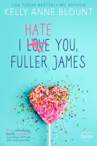 I Hate You, Fuller James cover