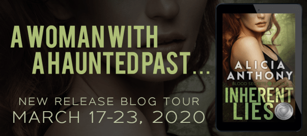 A woman with a haunted past...  INHERENT LIES by Alicia Anthony  New release blog tour banner