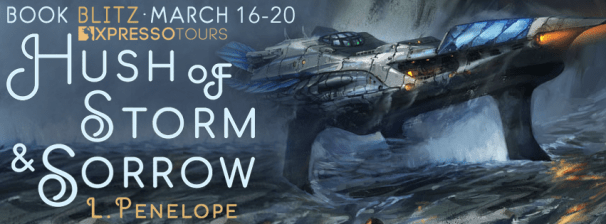 Hush of Storm & Sorrow by L Penelope blitz banner
