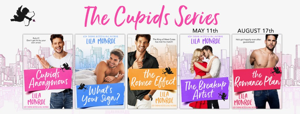 The Cupids Series banner covers for Cupids Anonymous, What's Your Sign?, The Romeo Effect, The Breakup Artist, The Romance Plan