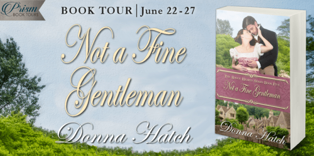 Not a Fine Gentleman by Donna Hatch book tour banner