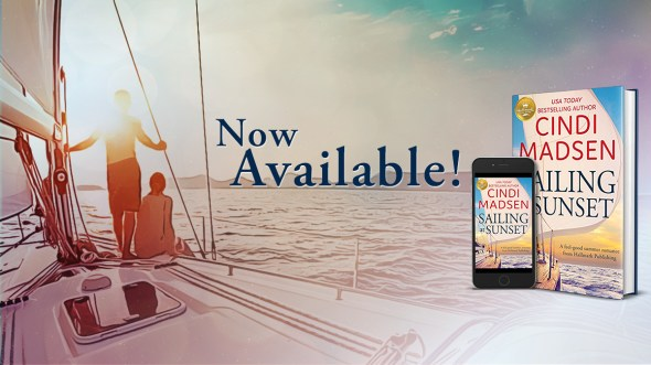 Cindi Madsen Sailing at Sunset now available banner