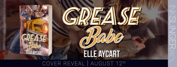 Grease Babe cover reveal banner